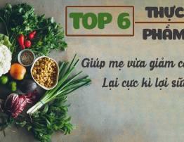 TOP 6 THỰC PHẨM GIÚP MẸ BỈM SỮA GIẢM CÂN VÀ LỢI SỮA - BenhVienNgocPhu.Com