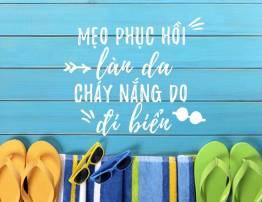MẸO HỒI PHỤC LÀN DA CHÁY NẮNG DO ĐI BIỂN - BenhVienNgocPhu.Com
