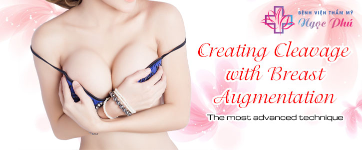 CREATING CLEAVAGE WITH BREAST AUGMENTATION - THE MOST ADVANCED TECHNIQUE TODAY